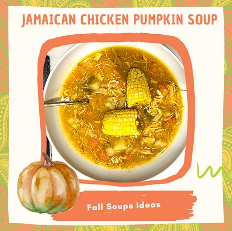 Jamaican Chicken Pumpkin Soup