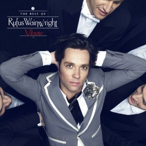 Rufus Wainwright Vibrate, The Best Of - (DGC/Interscope Records, 2014)