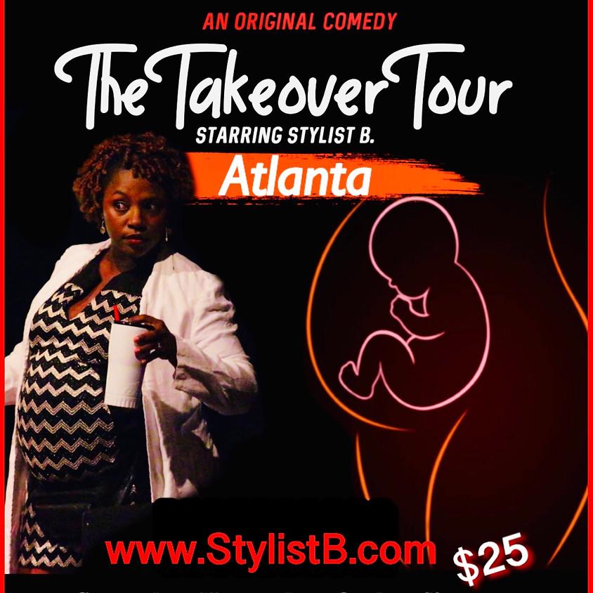 The Takeover Tour - Atlanta