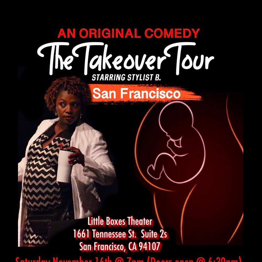 The Takeover Tour - San Francisco