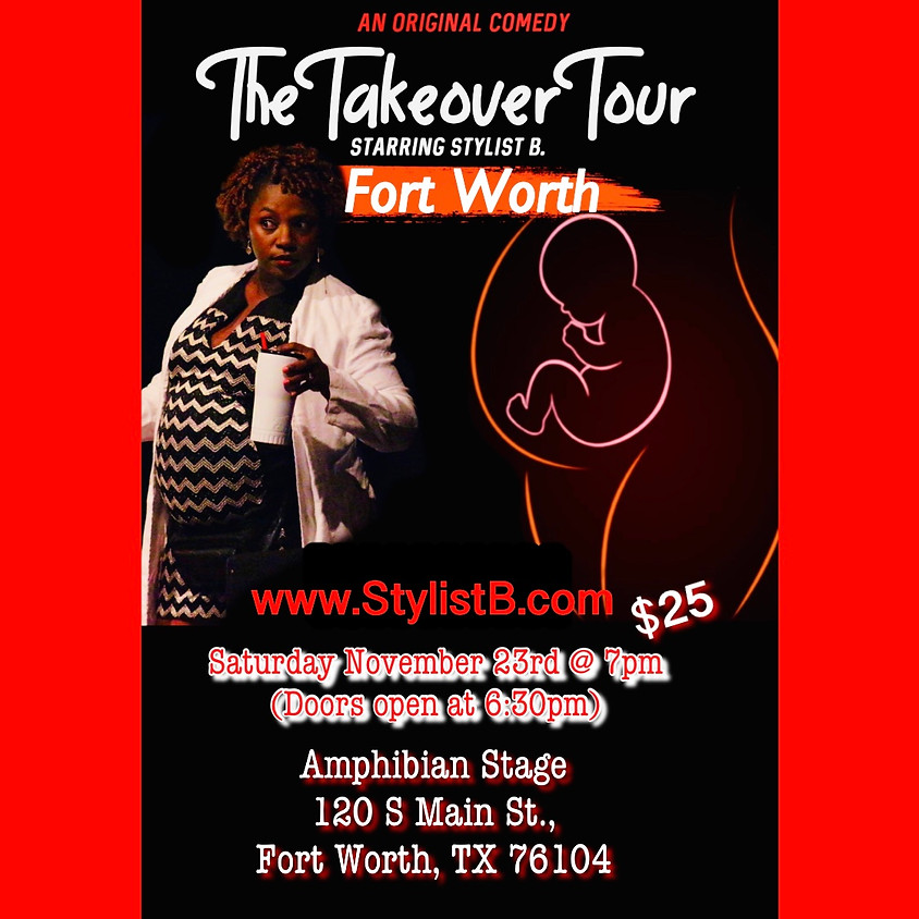 The Takeover Tour - Dallas/Fort Worth