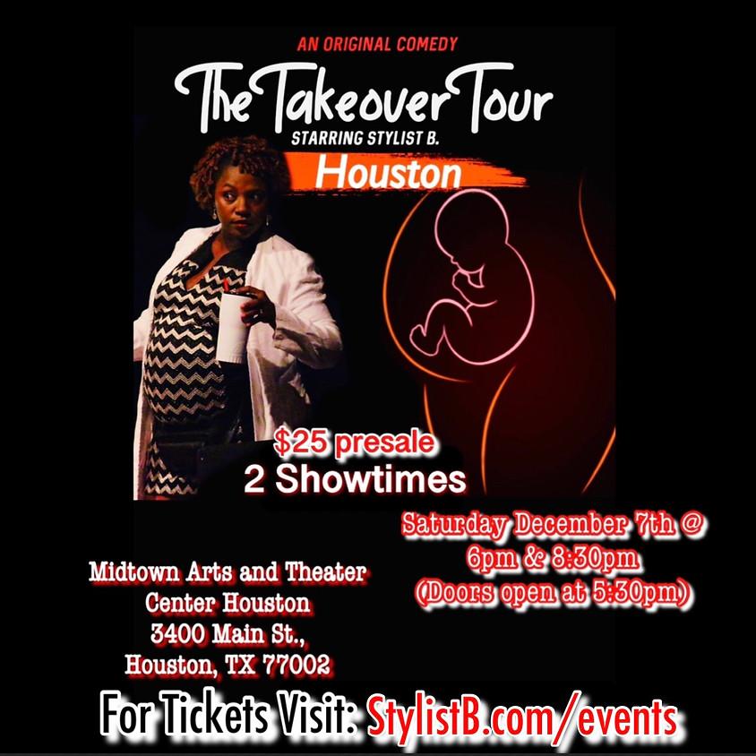 The Takeover Tour - Houston (6pm)