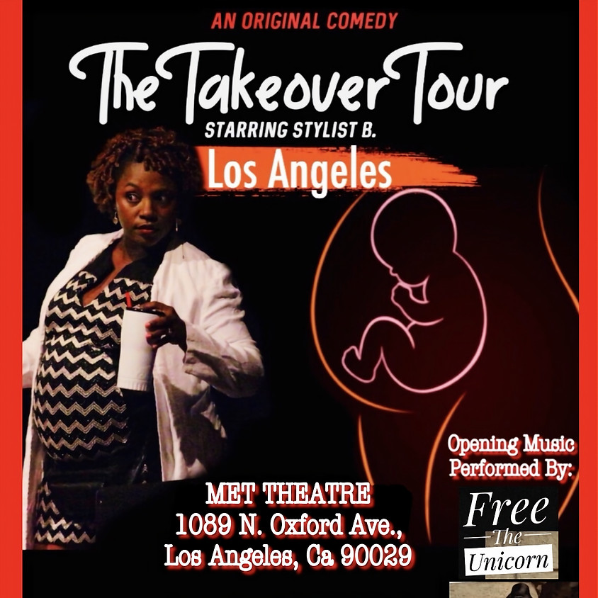 The Takeover Tour - Los Angeles