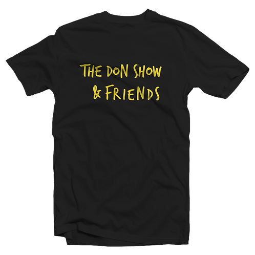 The Don Show & Friends Pre order