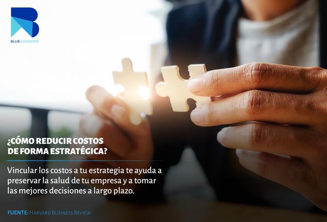 ¿Cómo reducir costos de forma estratégica?