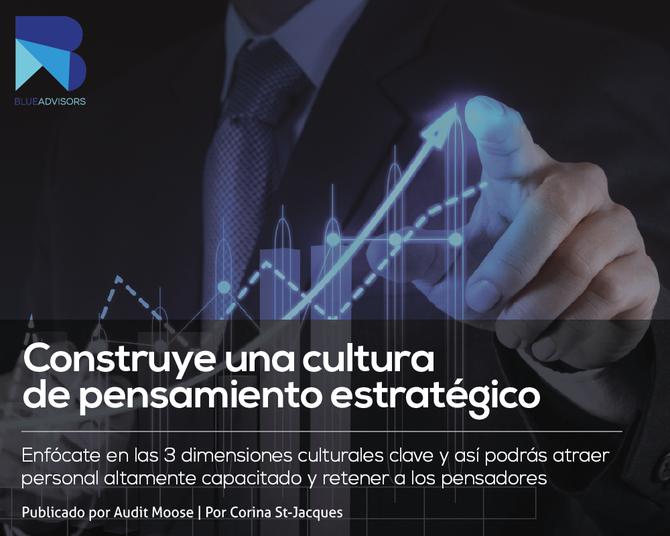 Construye una cultura de pensamiento estratégico