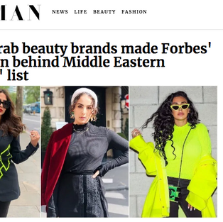 Nine Arab Beauty Brands made Forbes' Women Behind Middle Eastern Brands List