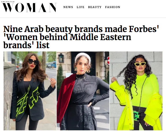 Nine Arab Beauty Brands made Forbes' Women Behind Middle Eastern Brands List