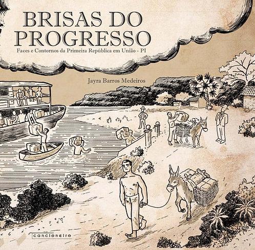 Brisas do progresso: faces e contornos da Primeira República em União (PI)