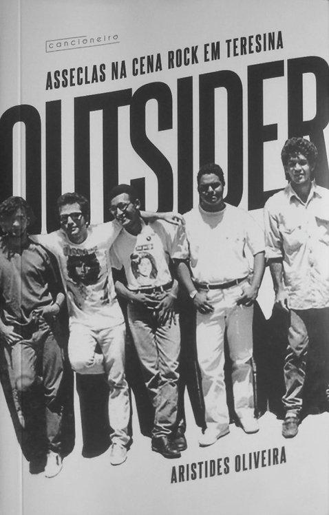Outsider: Asseclas na cena rock em Teresina