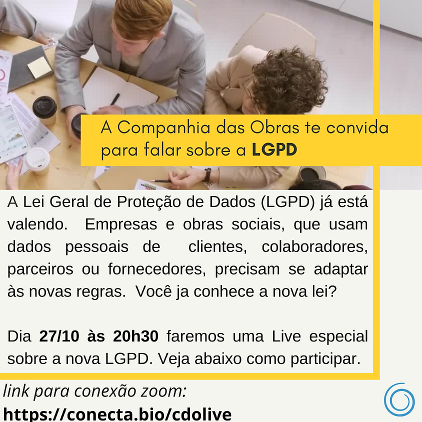 Um pouco sobre LGPD - Lei Geral de Proteção de Dados
