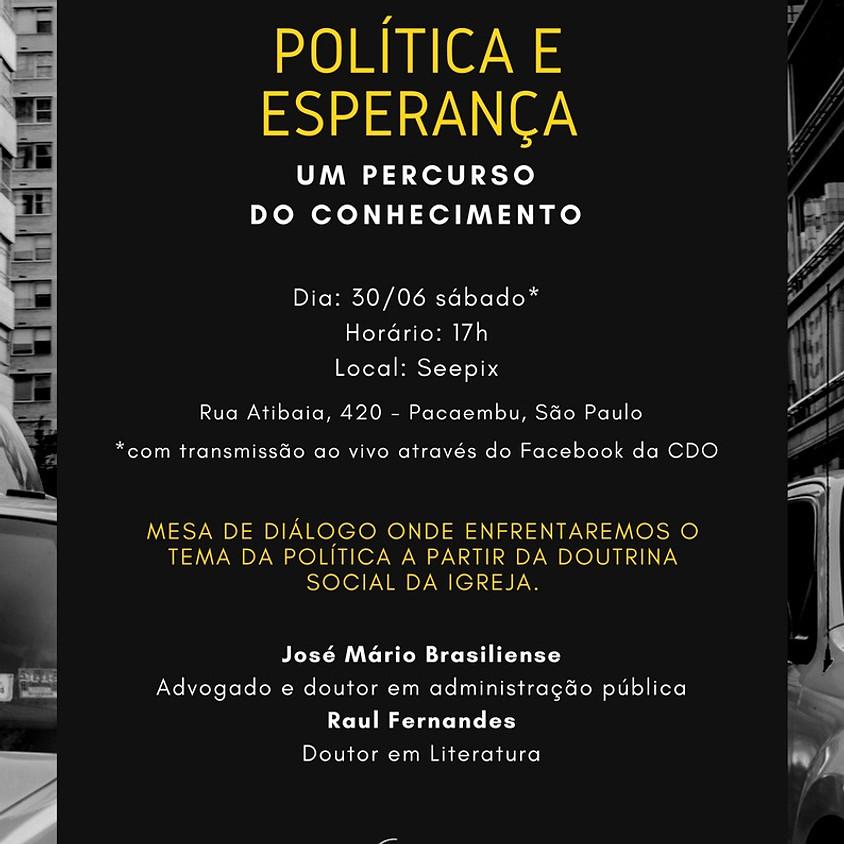 POLÍTICA E ESPERANÇA