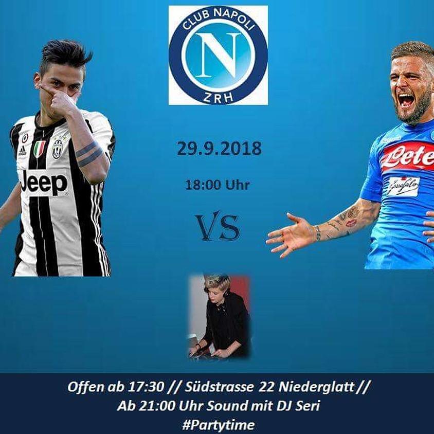 Juventus vs. NAPOLI / Partytime mit DJ Seri