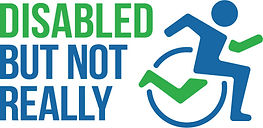 Disabled is capitalized and in green. But Not Really are capitalized and in blue. The words are stacked. To the right is a person in a wheelchair, with the person and wheel in blue. An arm and leg, depicting forward momentum, are in green.