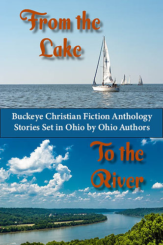 From the Lake to the River Anthology
