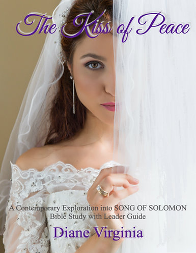 Kiss of Peace: A Contemporary Exploration Into Song of Solomon