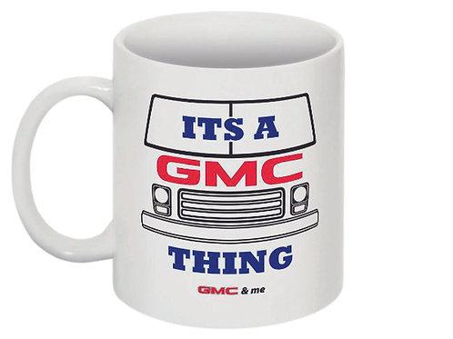 Its A GMC Thing Mug