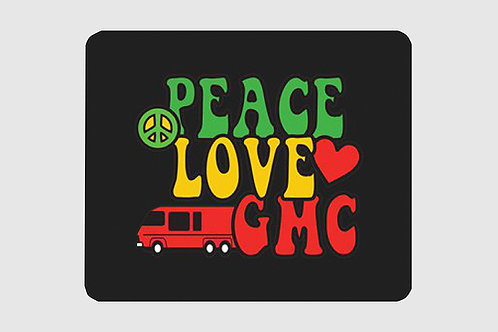 Peace, Love, GMC Mouse Pad