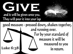 Luke 6-38 Give And It Will Be Given To Y