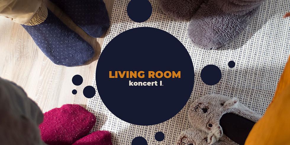 LIVING ROOM Contemporary Concert (Part I.)