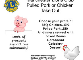 Manchester Lions Club   Pulled Pork or Chicken Take Out!   October 3, 2020