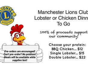 Manchester Lions Club   Lobster or Chicken Dinner to Go!   August 1, 2020