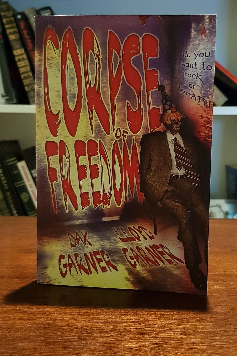 Corpse of Freedom by Dax and Lloyd Garner