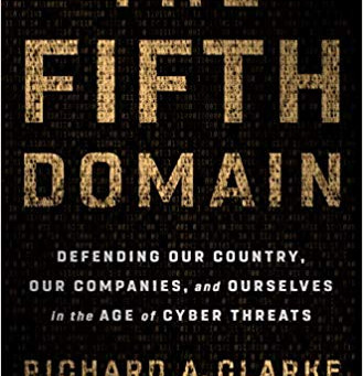 Hot off the presses: The Fifth Domain by Clarke and Knake