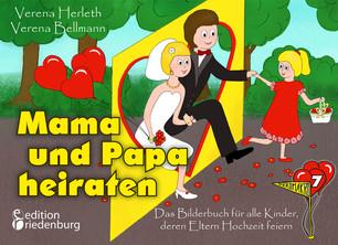 Mama und Papa heiraten