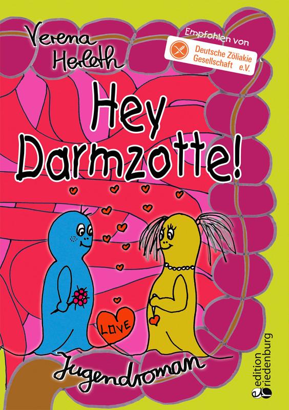 Hey Darmzotte! Jugendroman