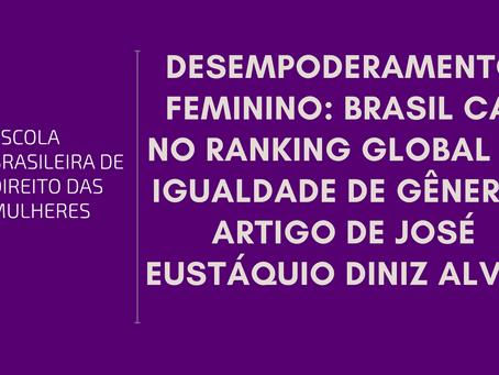 Desempoderamento feminino: Brasil cai no ranking global de igualdade de gênero, artigo de José Eustá