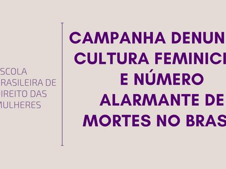 Campanha denuncia cultura feminicida e número alarmante de mortes no Brasil