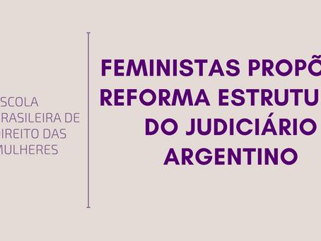 Feministas propõem reforma estrutural do Judiciário argentino