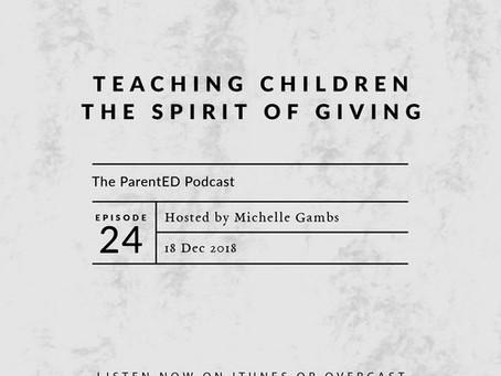 Episode 24: Teaching Children the Spirit of Giving