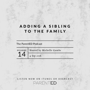 Episode 14: Adding a Sibling to the Family