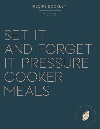 Set It & Forget It Pressure Cooker Meals