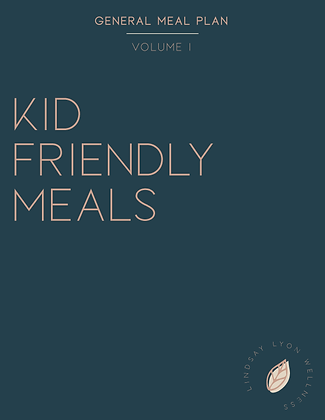 Kid Friendly Meal Plan