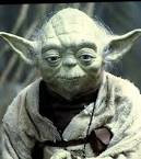 Disagreeing, respectfully but emphatically, with Yoda