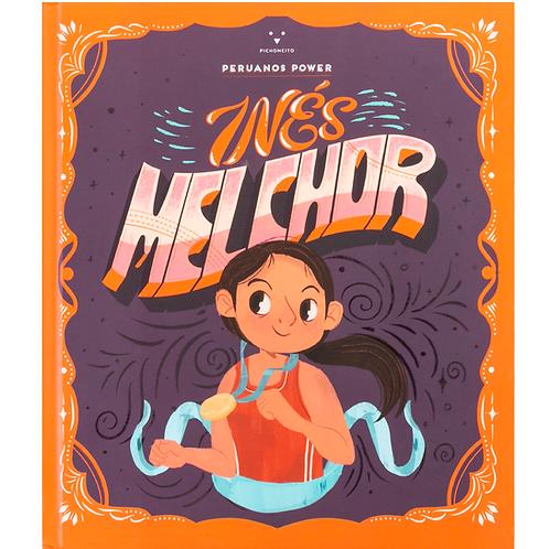 Peruanos power: Inés Melchor