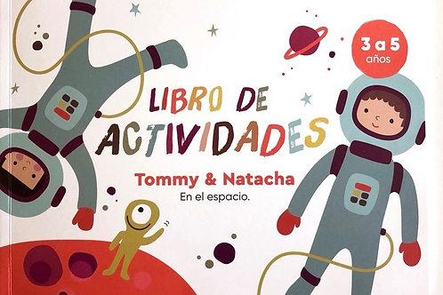 Tommy & Natacha en el espacio: Libro de actividades