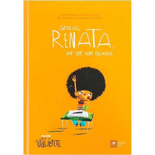 Gracias Renata por ser tan chivata