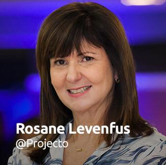 Rosane Levenfus @Projecto