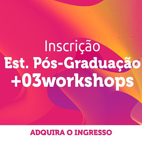 Estudantes de Pós Graduação | Inscrição Congresso + 3 workshops