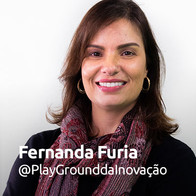 Fernanda Furia @PalyGrounddaInovação
