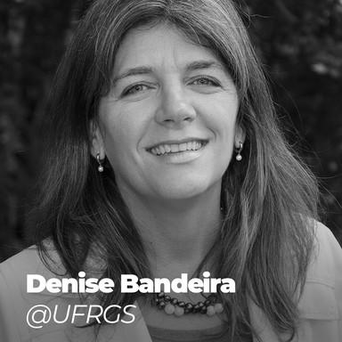 Denise Bandeira @UFRGS