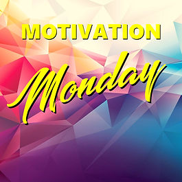 motivation monday.jpg