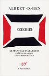 Ezechiel, Albert Cohen, Gallimard