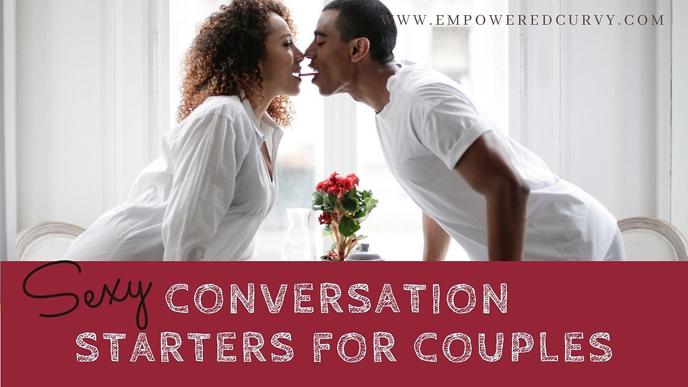 sexy conversation starters for couples + free printables