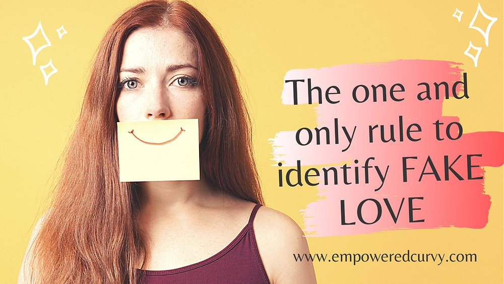 The #1 rule to identify fake love