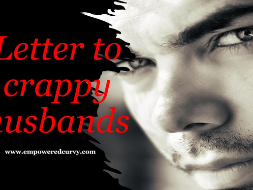 Letter to Crappy Husbands